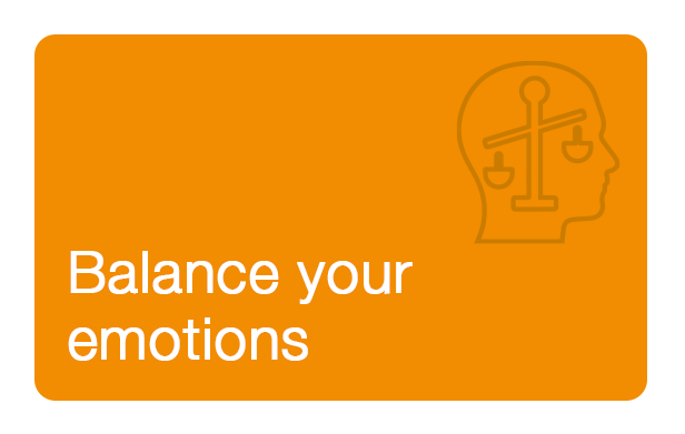 Balance your emotions